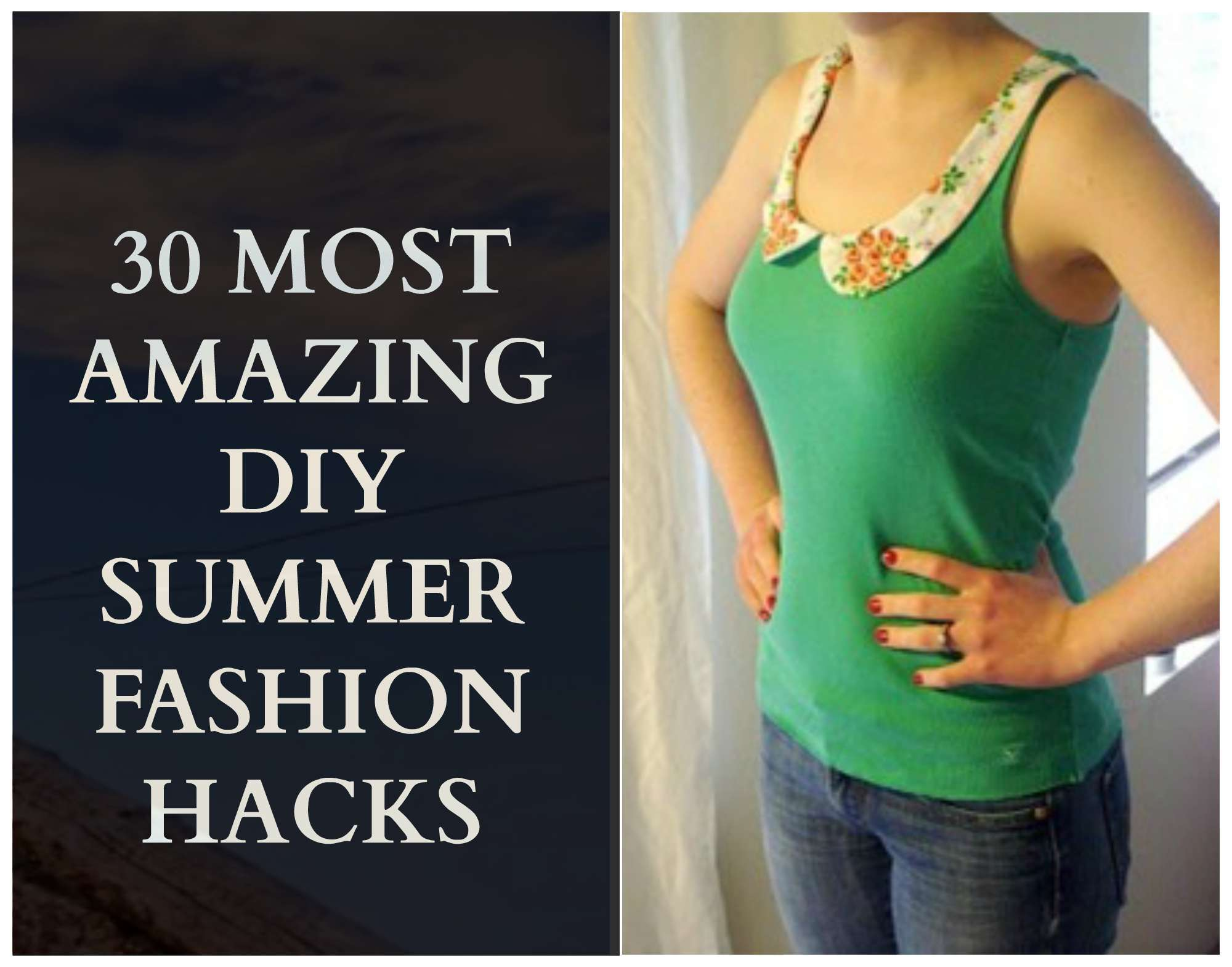 summer fashion diy hacks