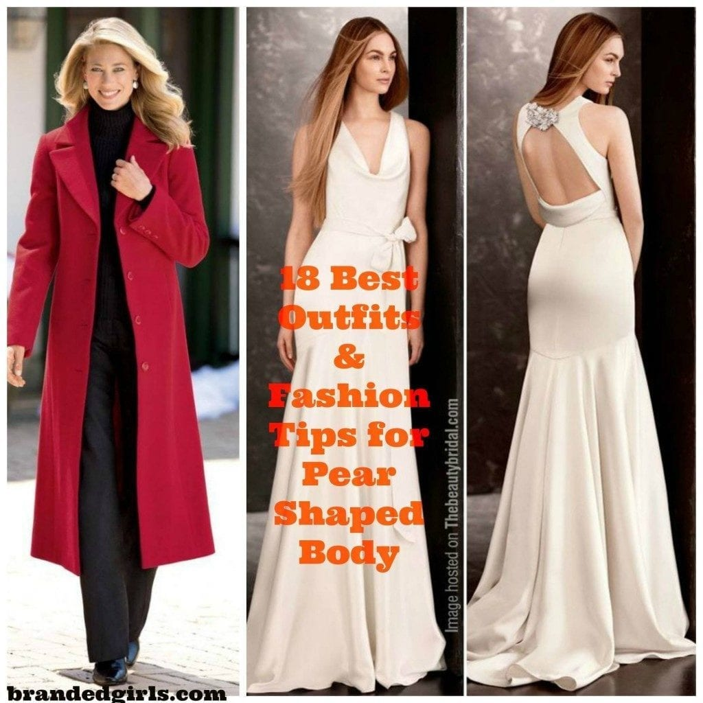 Pear Shape Body Outfits 18 Fashion Tips For Pear Shape Ladies