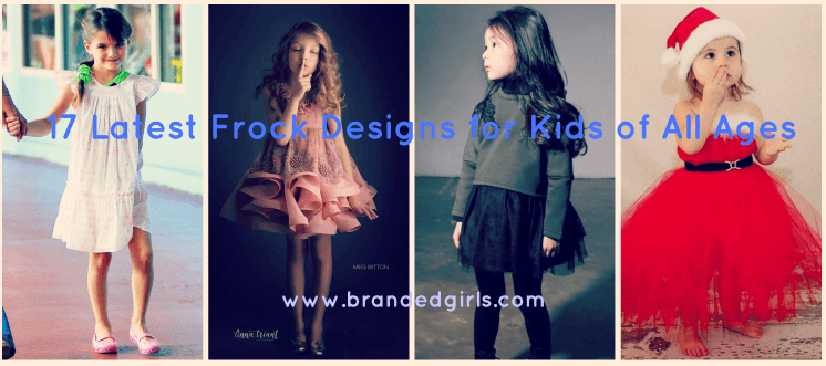 featured Frock Designs for Little Girls-17 Latest Frock Styles for Kids 2017