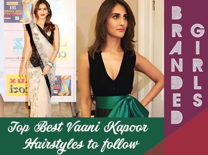 vaani-kapoor-hairstyles Vaani Kapoor Hairstyles-Top Best 15 Hair Looks of Vaani Kapoor