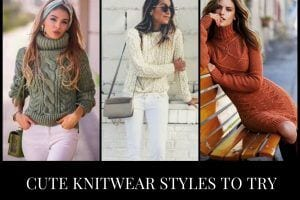 18 Cute Outfits to Wear With Knitwear for Girls this Winter
