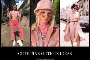 Cute Pink Outfits – 20 Best Dressing Ideas with Pink Clothes