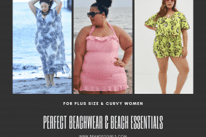 curvy women plus size beach outfits