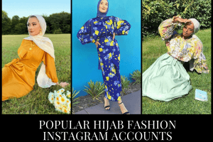 Top 10 Hijab Fashion Instagram Accounts to Follow This Year