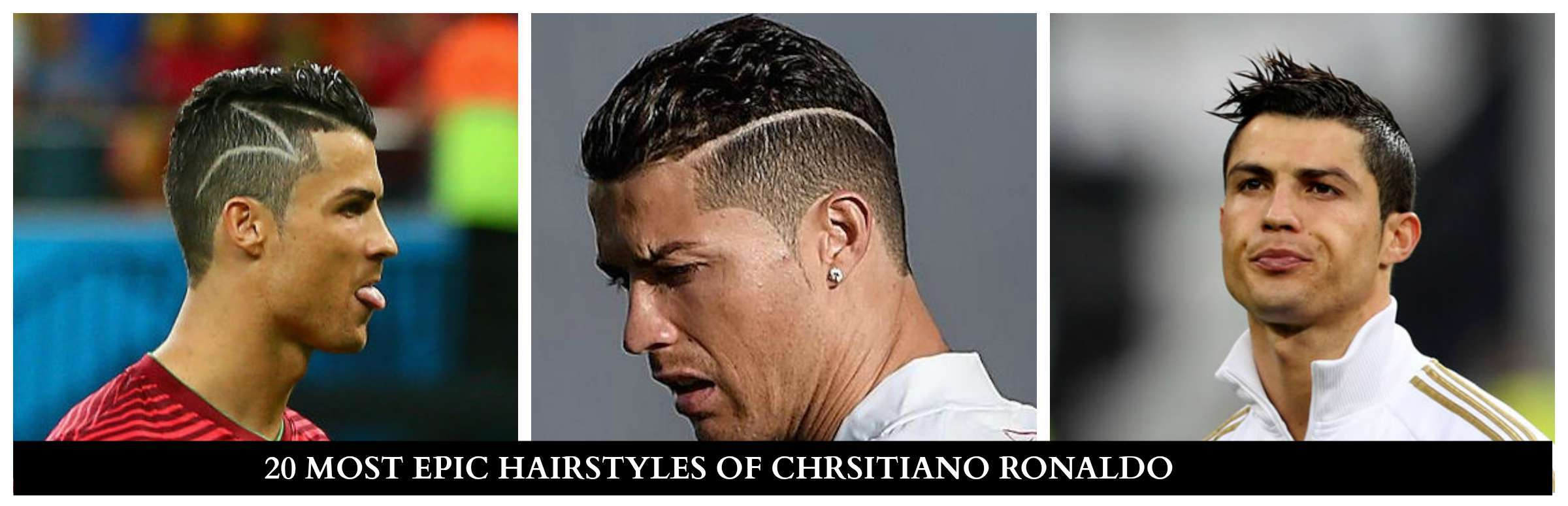 LATEST HAIRSTYLES OF CHRISTIANO RONALDO