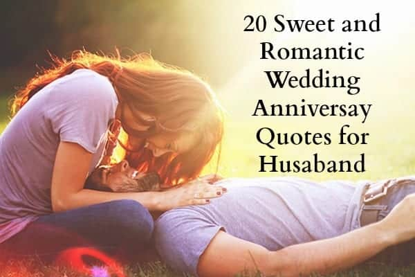 Wedding-Anniversary-Quotes-1 20 Sweet Wedding Anniversary Quotes for Husband He will Love