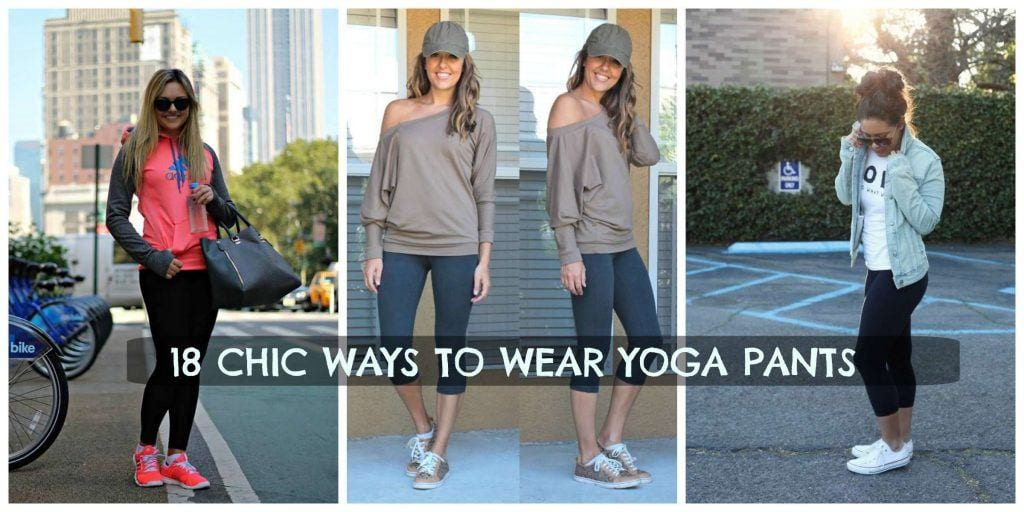 YOGA-PANTS-FASHION-1024x512 Yoga Pants Outfits-18 Ways to Wear Yoga Pants for Chic Look