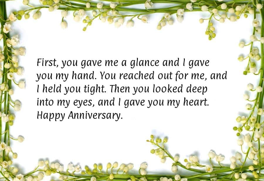 wedding-messages-wishes-first-you-gave-me-a-glance-and-i-gave-you-my-hand 20 Sweet Wedding Anniversary Quotes for Husband He will Love