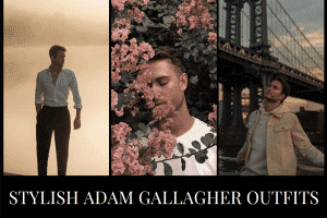 20 Most Popular Adam Gallagher Outfits For This Season