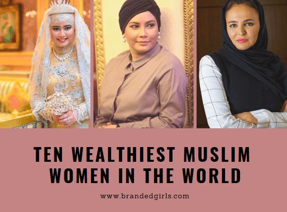 Top 10 Richest Muslim Women in the World 2019 Updated List