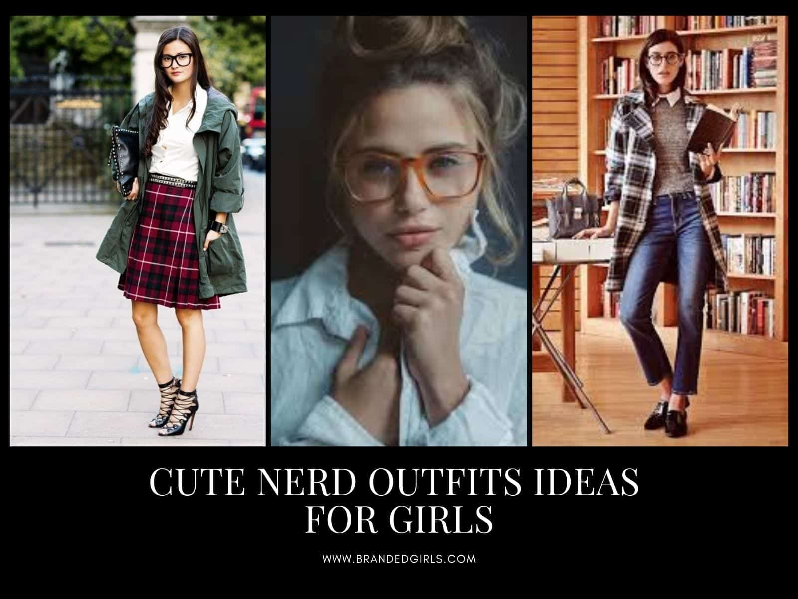 How to Dress Like Nerd 18 Cute Nerd Outfits for Girls