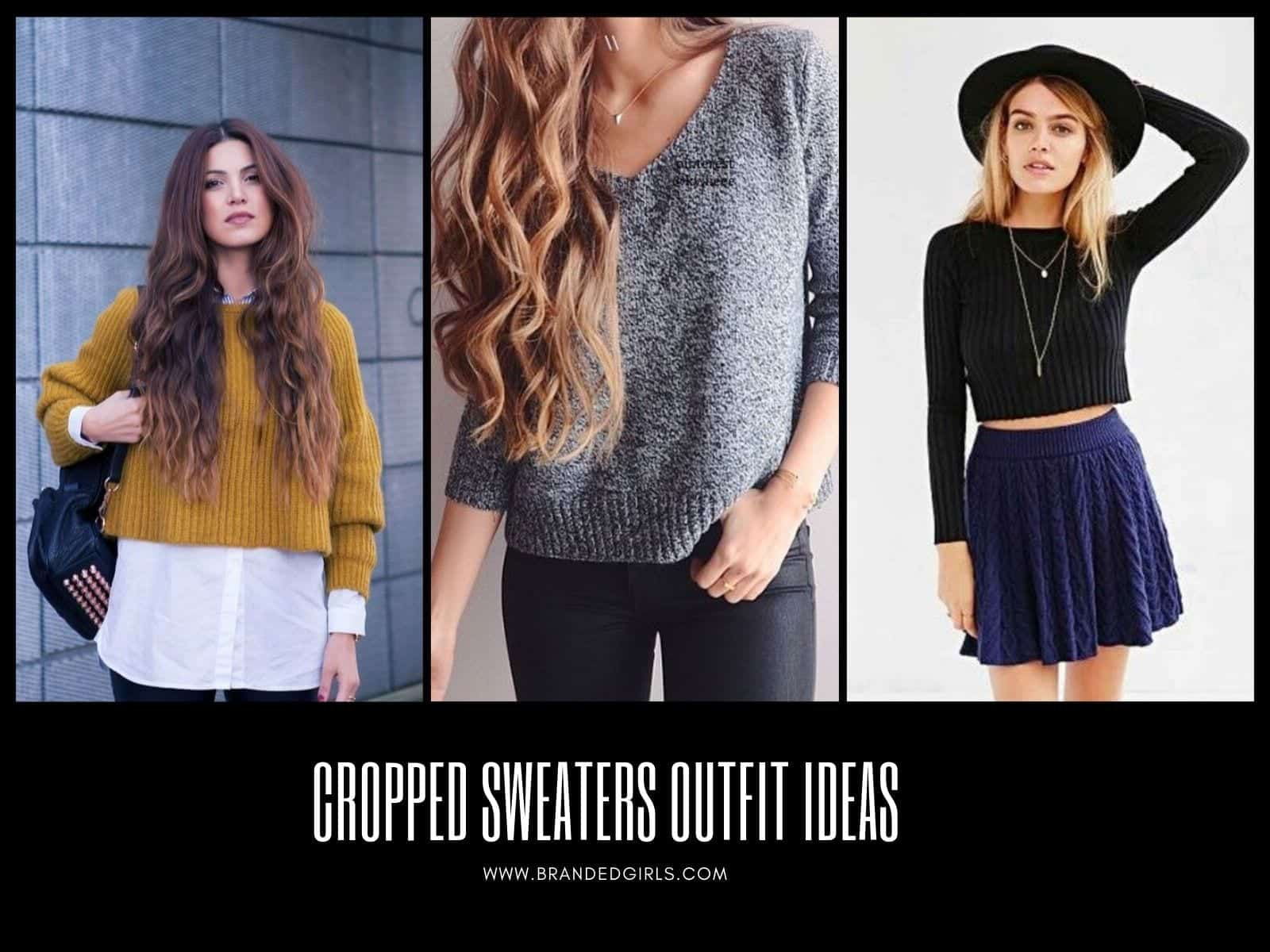 Cropped Sweaters Outfits ,15 Ways to Wear Cropped Sweaters