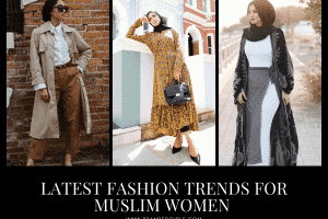 14 Fashion Trends for Muslim Women to Follow this Year