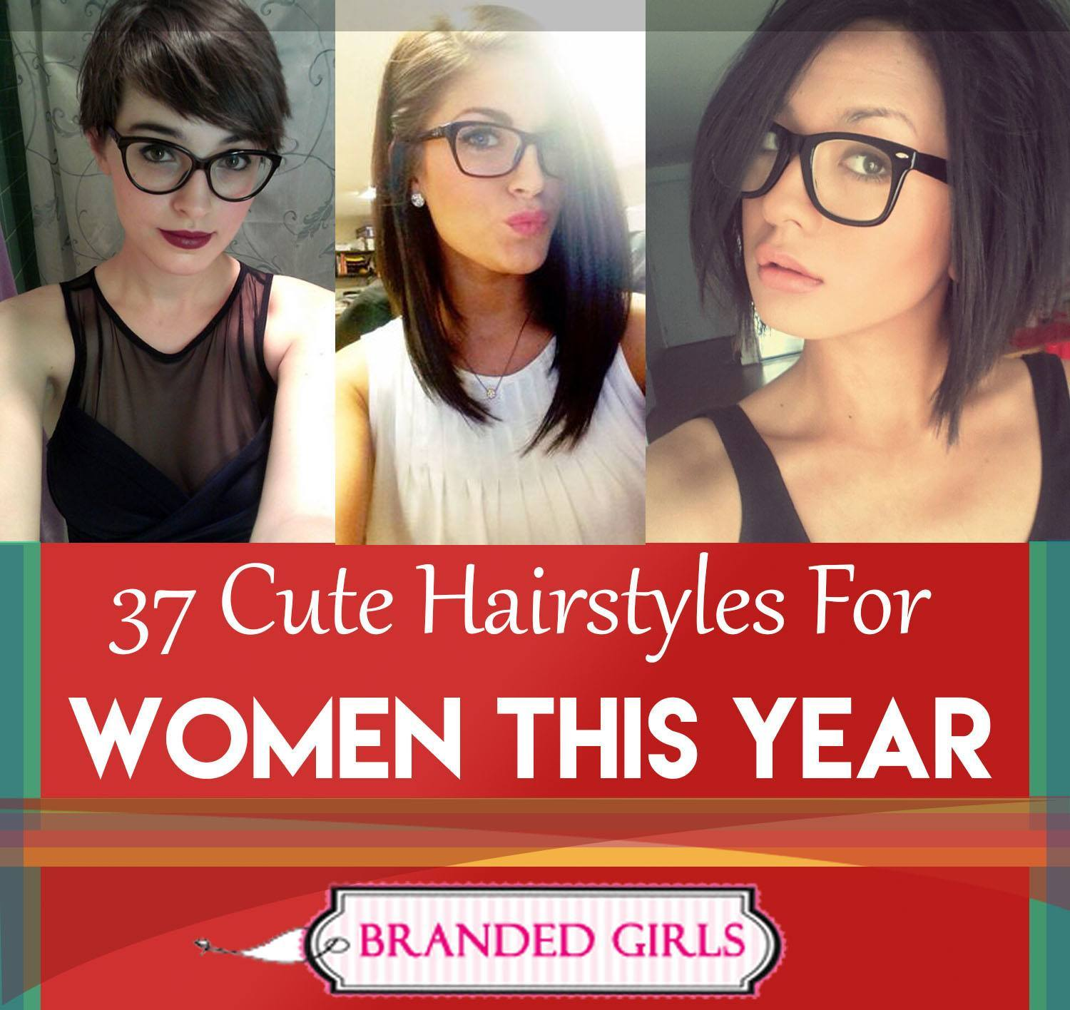 37-cute-hairstyles-for-women-this-year-1 37 Cute Hairstyles for Women with Glasses this Year