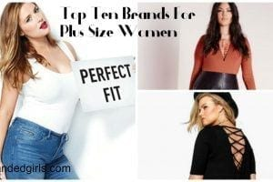 Top Ten Brands For Plus Size Women These Days