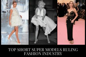 Top 15 Short Petite Super Models Ruling Fashion Industry