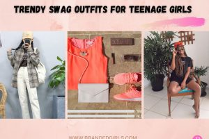 10 Swag Outfits for Teenage Girls Trending These Days