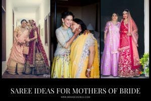 Best Saree Ideas for Mothers of The Bride