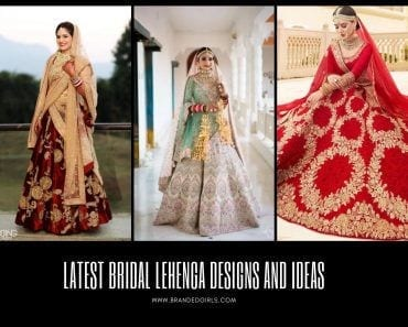 Latest Bridal Lehenga Designs and Ideas to try this year