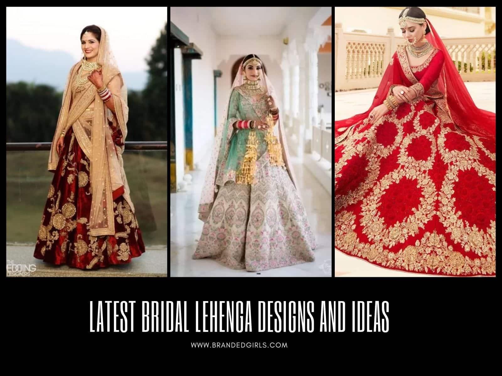 Latest-Bridal-Lehenga-Designs-and-Ideas 20 Latest Bridal Lehenga Designs And Styles To Try This Year