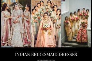 Indian Bridesmaid Dresses 24 Latest Designs for Bridesmaids