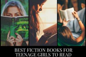 16 Best Fiction Books of All Time for Teenage Girls to Read