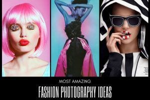 Amazing Fashion Photography Ideas Most Stylish Fashion Photo shoots