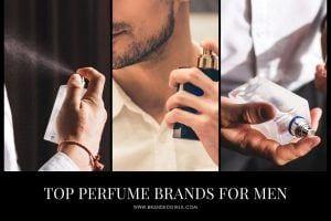 Top 10 Perfume Brands for Men 2021 Updated List