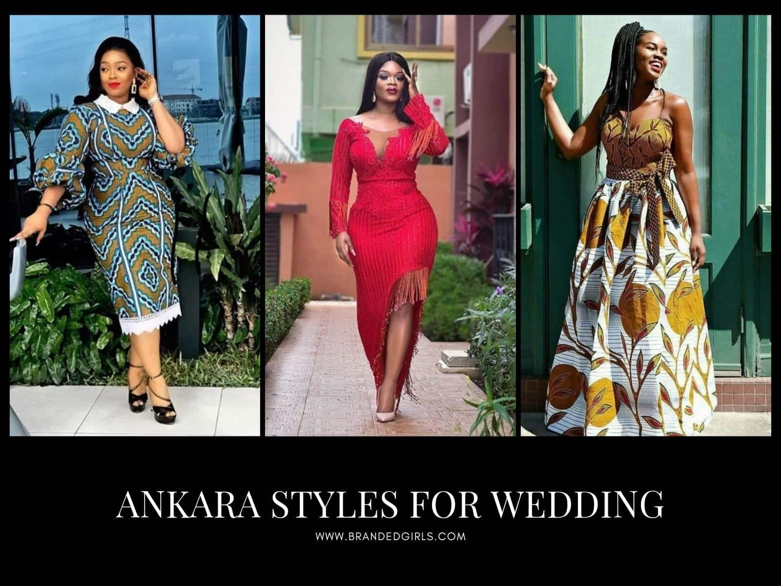 Ankara-Styles-for-Wedding 17 Cool Ankara Style Dresses To Wear For Weddings In 2020