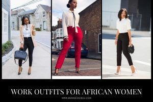 Work Outfits for African Women