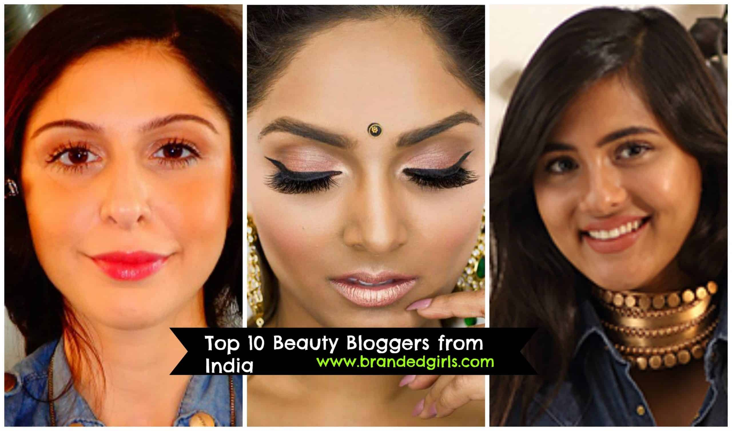 Top 10 Beauty Bloggers in India to follow 2019
