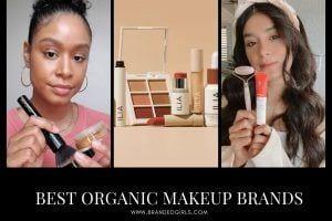 Organic Makeup Brands- 19 Best Natural Makeup Brands in 2021