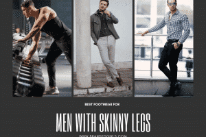 Best Footwear For Men With Skinny Legs (3)