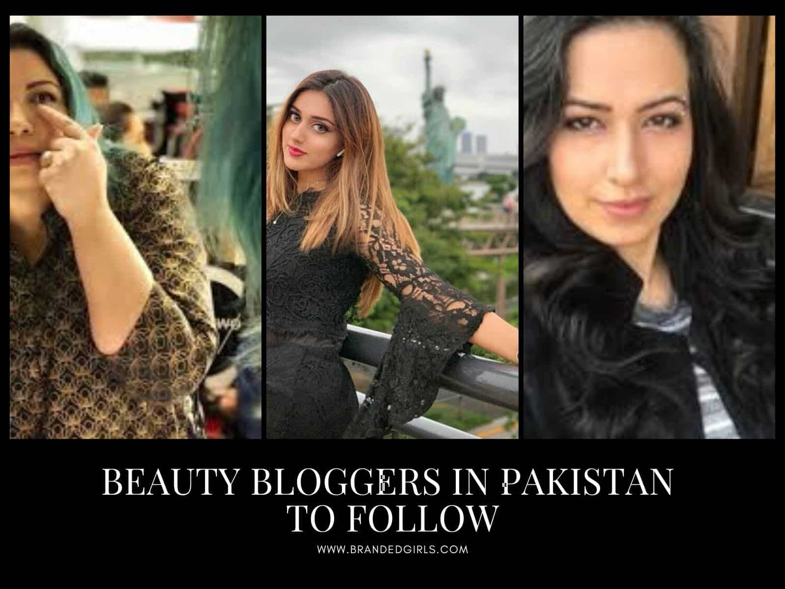 Top 10 Pakistani Beauty Bloggers To Follow In 2021