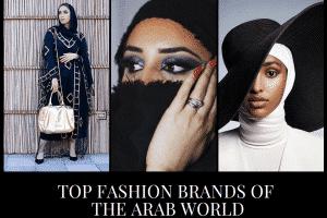 Arab Fashion Brands–Top 10 Arab Designers 2020