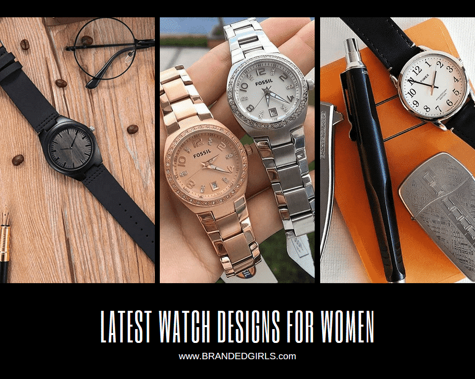 latest-watch-designs-for-women 15 Latest Watch Designs for Women in 2019