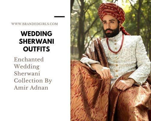Amir-Adnan-500x400 Wedding Sherwani Outfits - 20 Best Sherwani Ideas for Grooms