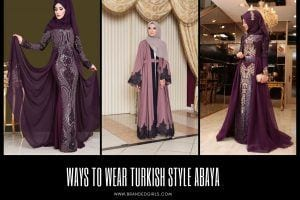 Ways to Wear Turkish Style Abaya (1)