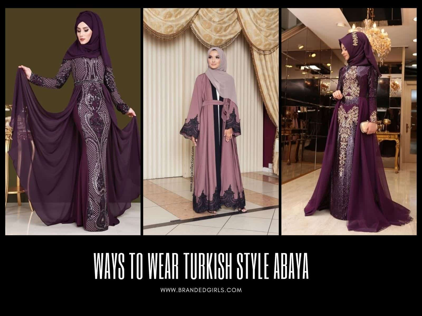 Turkish-Abaya Turkish Abaya Fashion - 20 Ways to Wear Turkish Style Abaya