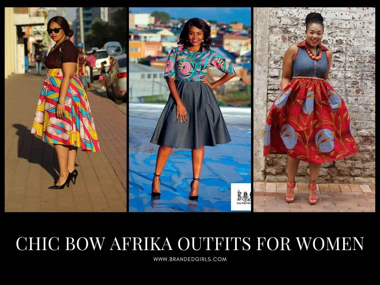 Bow-Afrika-Outfits-for-Women Bow Afrika Clothes - Top 30 Chic Bow Afrika Outfits for Women