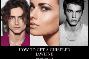 How To Get A Chiseled Jawline? 20+ Exercises & Tools To Use