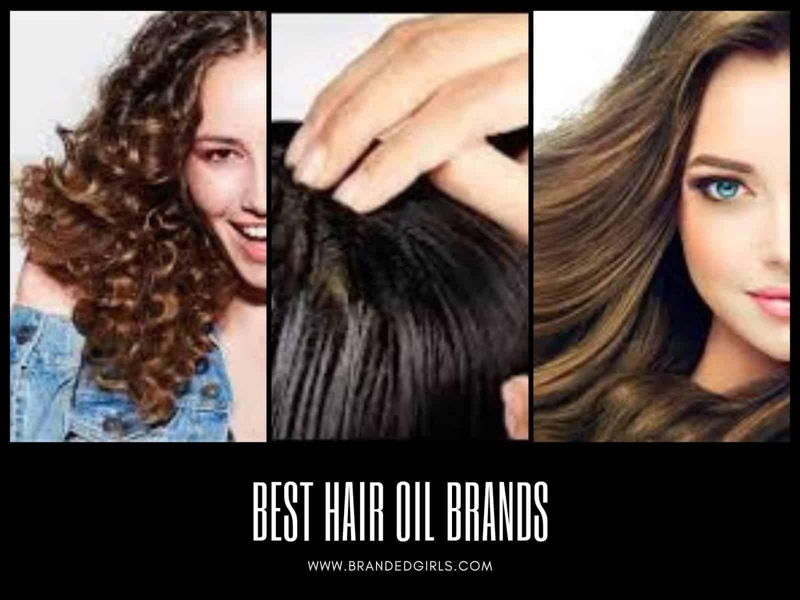 Hair-Oil-Brands Best Hair Oil Brands-15 Top Oil Brands for Hair Growth