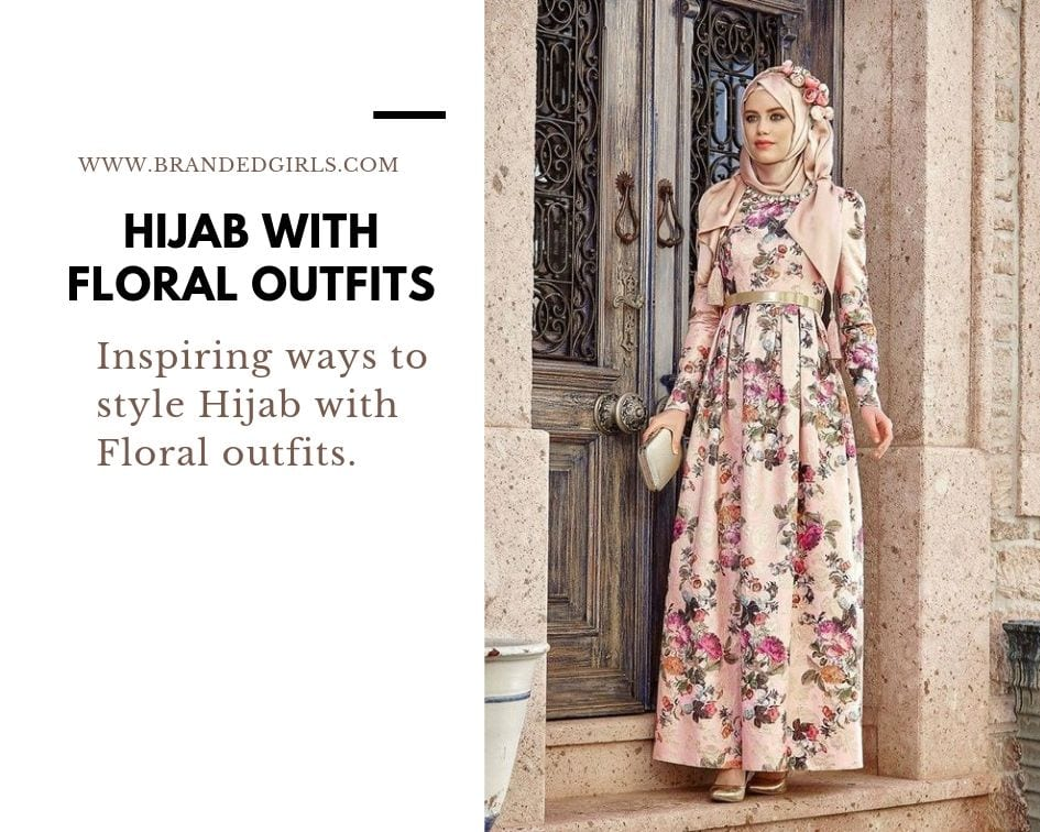 floral-1 Hijab with Floral Outfits-20 Ways to Wear Hijab with Florals