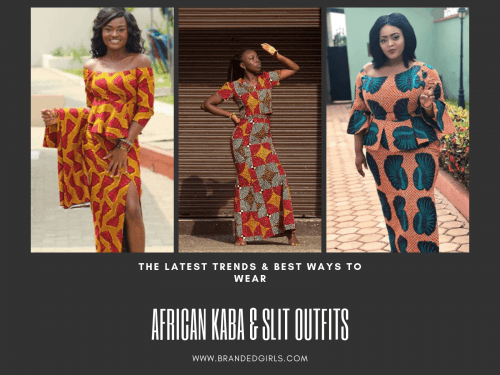 kaba-and-slit-outfits-500x375 Ghanaian Women Kaba and Slit- 20 Beautiful Kaba Outfit Ideas
