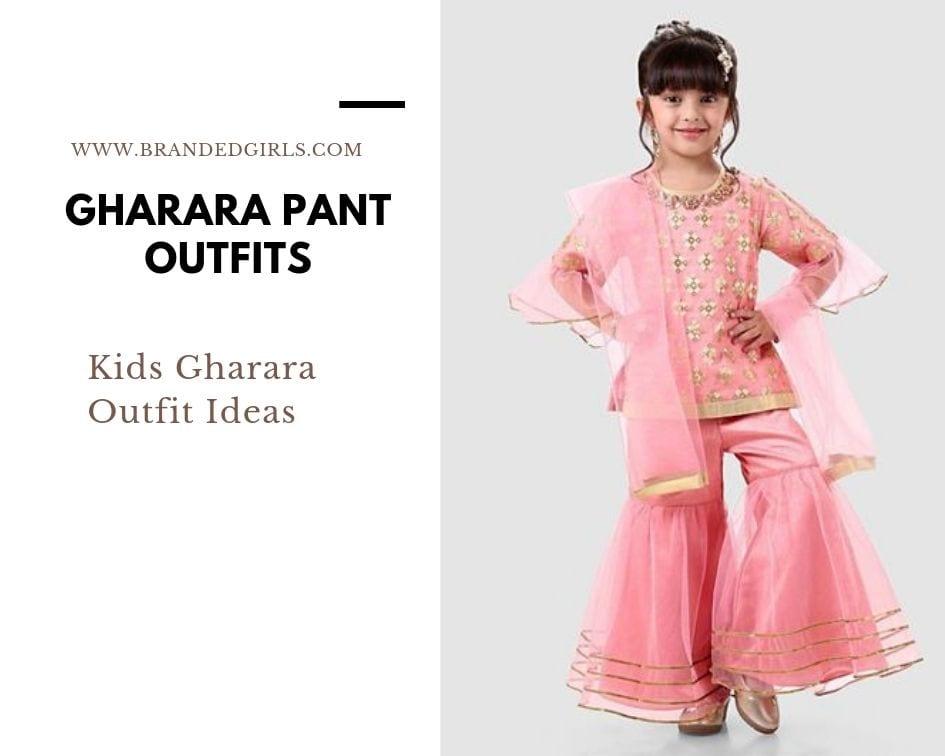 Kids-Gharara-Outfit Gharara Pant Outfits-20 Beautiful Outfits with Gharara Pants
