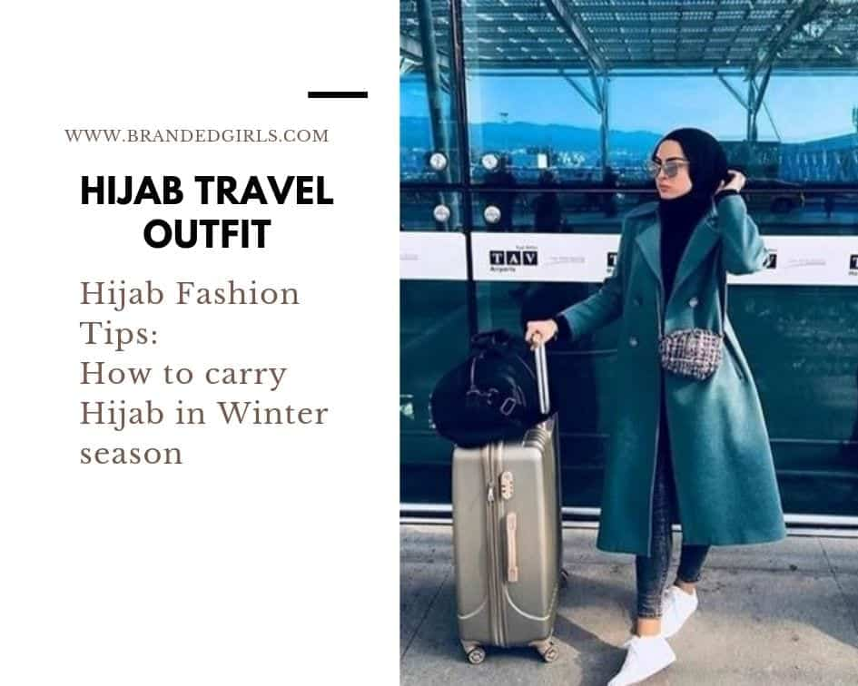 hIJAB-tRAVEL Travelling in Hijab - 20 Travelling Tips for Stylish Hijabis