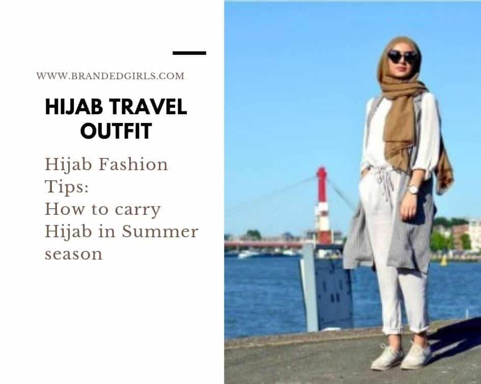hijab-in-summer Travelling in Hijab - 20 Travelling Tips for Stylish Hijabis