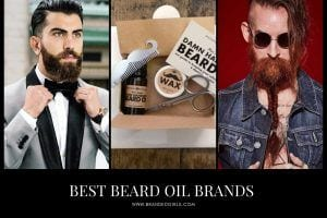 Top Beard Oil Brands