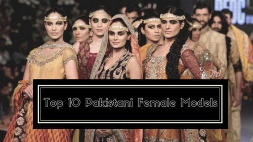 pakistani-female-models-500x281 Top 10 Pakistani Female Models 2018 Updated List