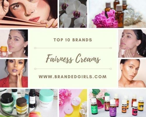 Top-fairness-cream-brands-500x400 Top 10 Fairness Cream Brands For Women 2018